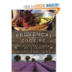 Naysayers say the book rambles, but I say we're talking about Provence, and if you've ever been to Provence, you know there's no better place to ramble.